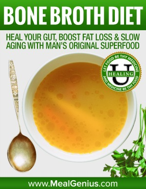 Bone Broth Diet - Meal Genius